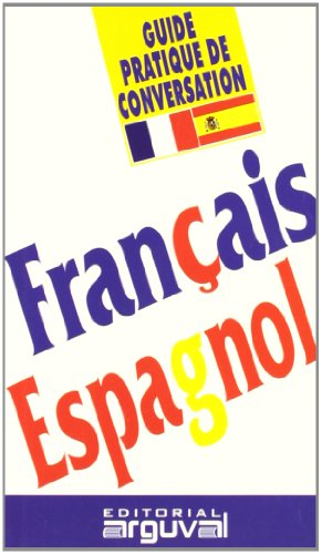 Guía práctica de conversación francés-español (GUÍAS DE CONVERSACIÓN) por Purificación Blanco Hernández