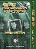 Creative Comping Concepts For Jazz Guitar (Mel Bay'S Private Lessons)
