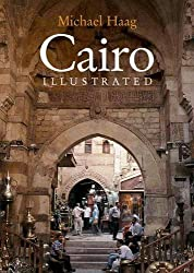 Cairo Illustrated by Michael Haag (2006-01-01)