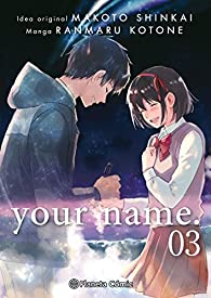 your name. nº 03/03 par Makoto Shinkai
