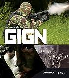 GIGN - Au coeur de l'action