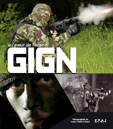 GIGN : Au coeur de l'action