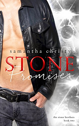 Stone Promises (A Stone Brothers Novel) (English Edition)