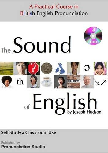 The Sound of English: A Practical Course in British English Pronunciation por Joseph Hudson