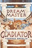 Dream Master: Gladiator (English Edition)
