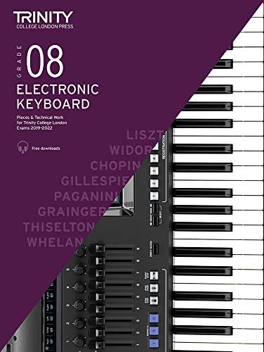 Trinity College London Electronic Keyboard Exam Pieces & Technical Work 2019-2022: Grade 8