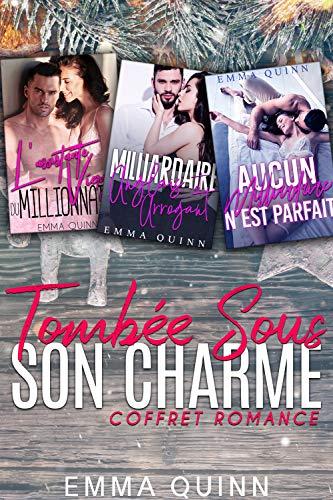 Tombée sous son Charme: Coffret Romance - 3 Livres en 1 par Emma Quinn