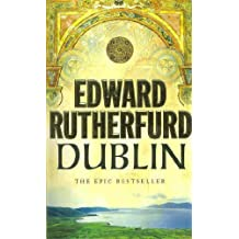 Dublin by Edward Rutherfurd (2005-05-05)