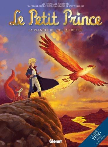 Le Petit Prince T02 : La planète de l'Oiseau de feu