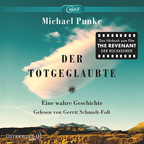 Der Totgeglaubte: Das Hörbuch zum Film The Revenant: 2 CDs