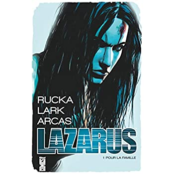 Lazarus - Tome 01 - Offre Spéciale: Pour la famille