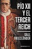 Pío XII y el Tercer Reich (HUELLAS)