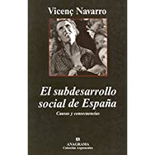 El subdesarrollo social de España. Causas y consecuencias (Argumentos)