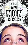 Dis non, Ninon ! par Chopale