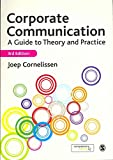 [(Corporate Communication : A Guide to Theory and Practice)] [By (author) Joep P. Cornelissen] published on (April, 2011