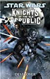 Star Wars : Knights of the Old Republic Destroyer (Vol. 8) (Star Wars Knights/Old Republic)
