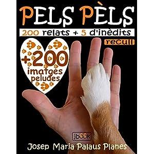 Pels Pèls (recull) [text+fotos] (Catalan Edition)