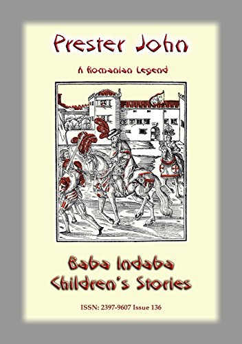 prester-john-a-romanian-legend-baba-indaba-childrens-stories-issue-136