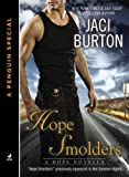 Front cover for the book Hope Smolders by Jaci Burton