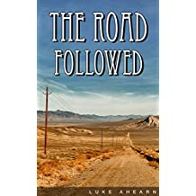 The Road Followed