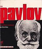 Ivan pavlov et les réflexes conditionnés