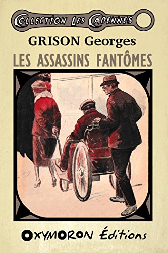 Les assassins fantômes (Les Cadennes) par Georges Grison