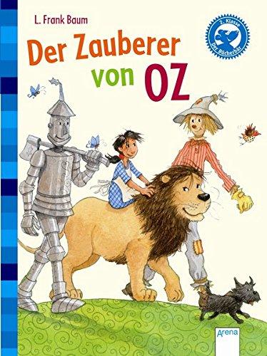 Der Zauberer von Oz: Der Bücherbär: Klassiker für (Zauberer Von Oz Kinder Der)