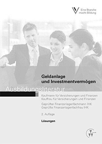 Preisvergleich Produktbild Lösungen - Geldanlage und Investmentvermögen: Ausbildungsliteratur - Lösungen
