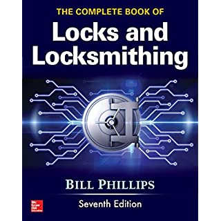 The Complete Book of Locks and Locksmithing, Seventh Edition (English Edition)