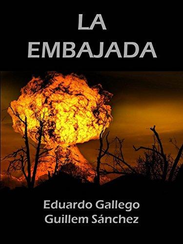 LA EMBAJADA por Eduardo Gallego