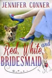 Red, White, and Bridesmaid (The mobile Mistletoe Book 3) (English Edition)