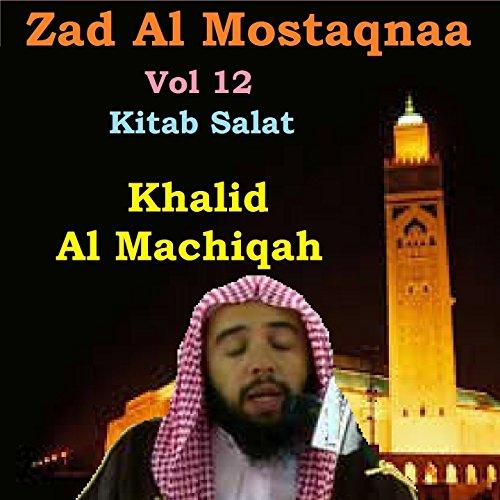 Zad Al Mostaqnaa Vol 12 (Kitab Salat) 12 Salat