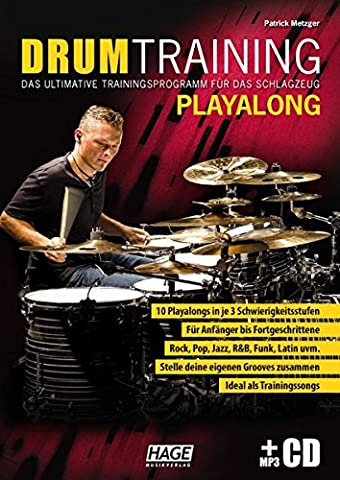 Drum Training Playalong + MP3-CD: Das ultimative Trainingsprogramm für das