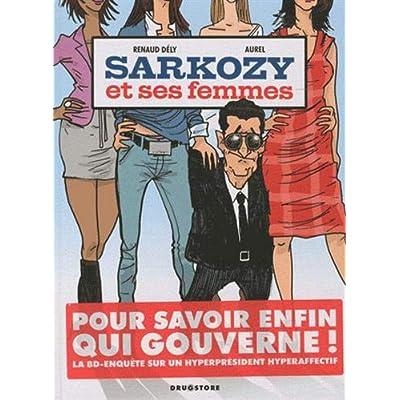 Sarkozy et ses femmes