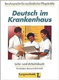 Deutsch im Krankenhaus, Lehr- und Arbeitsbuch