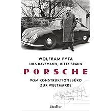 Porsche: Vom Konstruktionsbüro zur Weltmarke