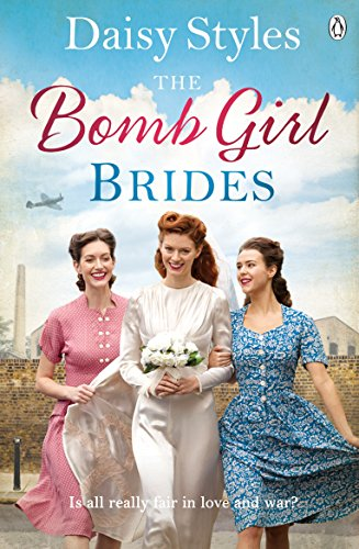 The Bomb Girl Brides (Bomb Girls 4)