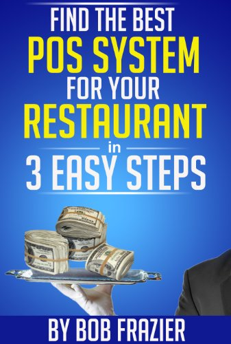 Find the Best POS System for Your Restaurant in 3 Easy Steps (English Edition)