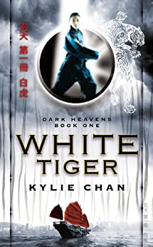 White Tiger: Dark Heavens Book One par [Chan, Kylie]