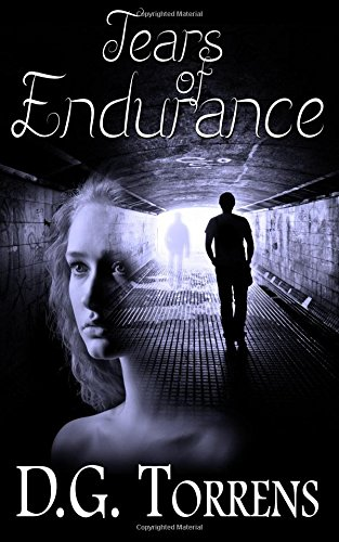 Tears of Endurance (Romantic Drama) Book #1