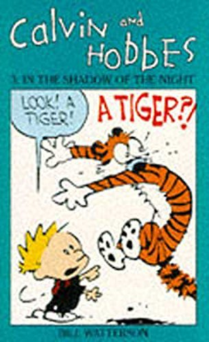 [(Calvin and Hobbes: In the Shadow of the Night v. 3)] [ By (author) Bill Watterson, Illustrated by Bill Watterson ] [April, 1992]