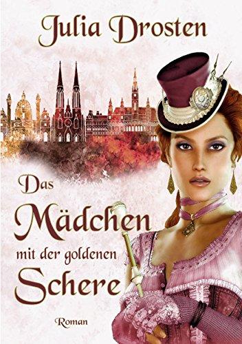 das-mdchen-mit-der-goldenen-schere-historischer-roman