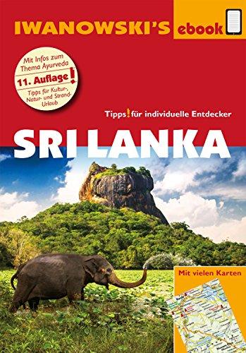 Sri Lanka - Reiseführer von Iwanowski: Individualreiseführer mit vielen Detailkarten und Karten-Download (Reisehandbuch)