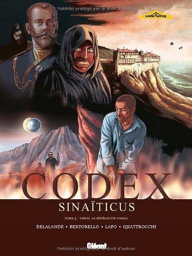 Codex Sinaïticus, Tome 3 : Yhwh, la révélation finale