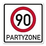 Herz & Heim® Riesiges PVC Verkehrsschild zum 90. Geburtstag 50cm x 50cm