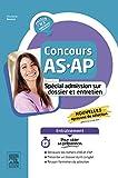 Concours AS/AP - Spécial admission sur dossier et entretien - Entraînement (French Edition)