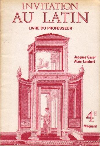 Invitation au latin 4e : livre du professeur