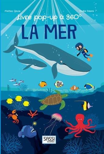 Livre pop-up à 360° - La mer par Matteo Gaule