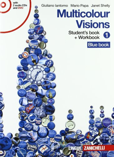 Multicolour visions. Con illustrated grammar-Entry book-Multicultural visions. Per la Scuola media. Con 2 CD Audio. Con DVD-ROM. Con espansione online
