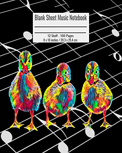 Blank Sheet Music Notebook: 100 Pages 12 Staff Music Manuscript Paper Colorful Chicks Birds Cover 8 x 10 inches / 20.3 x 25.4 cm - Violin Chick